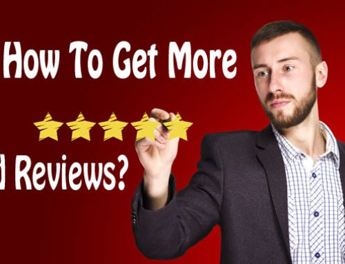 Get More Good Reviews With Some Very Simple Steps